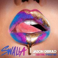 Swalla (feat. Nicki Minaj & Ty Dolla $ign) / Swalla (feat. Nicki Minaj & Ty Dolla $ign)