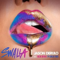 Swalla (feat. Nicki Minaj & Ty Dolla $ign) / Swalla (feat. Nicki Minaj & Ty Dolla $ign)